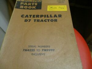 Caterpillar D7 Tractor Parts Catalog Manual S/N 7M4325