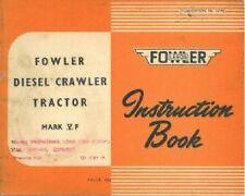 FOWLER DIESEL CRAWLER TRACTOR MARK VF OPERATORS MANUAL
