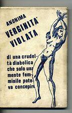 Anonima # VERGINITÀ VIOLATA # Di Tosto Edizioni Roma 1969