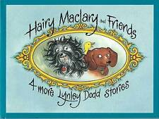 Hairy Maclary And Friends: 4 More Lynley Dodd Stories by Dame Lynley Dodd.