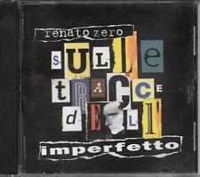 """RENATO ZERO - RARO CD FUORI CATALOGO """" SULLE TRACCE DELL'IMPERFETTO """""""