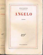 ANGELO de Jean GIONO début d'aventure du Hussard sur le toit NRF Gallimard 1958