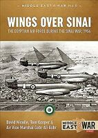 Wings over Sinai : The Egyptian Air Force During the Sinai War, 1956, Paperba...
