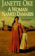 A Woman Named Damaris (Women of the West (Paperback Bethany House)), Janette Oke
