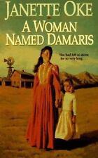 A Woman Named Damaris No. 4 by Janette Oke (1991, Paperback)