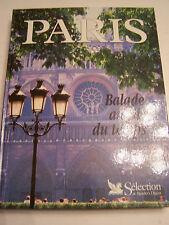 PARIS  , BALADE AU FIL DU TEMPS . TRES BEAU LIVRE . 385 PAGES . COMME NEUF .