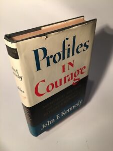 Profiles in Courage by John F. Kennedy, HC/DJ Harper&Row NY 1st Edition 1st 1964