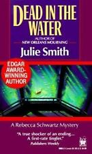 Dead in the Water by Smith, Julie