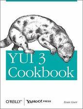 YUI 3 Cookbook: By Goer, Evan