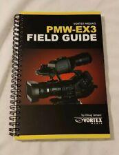 PMW-EX3 Field Guide by Doug Jensen Vortex
