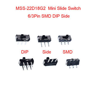 MSS22D18 Mini Slide Switch Various Types 1P2T/2P2T 6/3Pin DIP/SMD/Side PCB mount