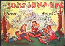 The Jolly Jump-Ups: Favorite Nursery Stories McLoughlin Bros. HBk 1942 VG+