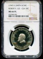 1947 C Smith So Called Half Dollar Robert E. Lee - CSA NGC MS66 PL