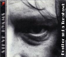 STEVE HYAMS feather and a tomahawk CD NEU