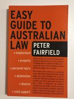 Easy Guide to Australian Law by Peter Fairfield About Property Injury Family