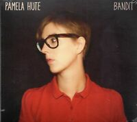 Pamela Hute - Bandit (2013 CD) New & Sealed