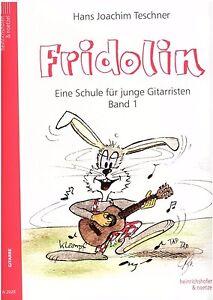 Gitarre Noten Schule : Fridolin Band 1 Gitarrenschule Anfänger  TESCHNER - N2020