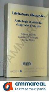 Littératures allemandes : Anthologie et méthodes d'approche des textes