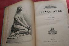 JEANNE D'ARC par MARIUS SEPET éd. ALFRED MAME 1894  ILLUSTRATIONS