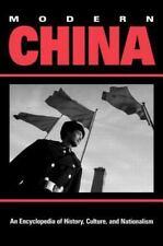 Modern China: An Encyclopedia of History, Culture, and Nationalism (Garland