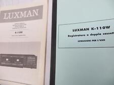 Istruzioni per Doppia Piastra a Cassette LUXMAN Mod. K 110 W Originali
