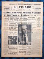 La Une Du Journal Le Figaro 16 Juin 1969 Élection De Georges Pompidou