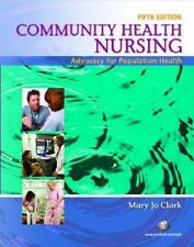 NEW Community Health Nursing: Advocacy for Population Health by Mary Jo Dummer C