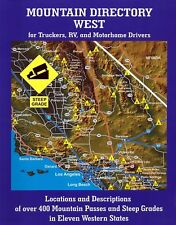 Mountain Directory West for Truckers RV & Motorhome Drivers, Richard W. Mill NEW