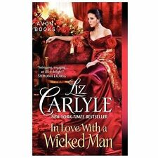 In Love With a Wicked Man (MacLachlan Family & Friends) Carlyle, Liz Mass Marke