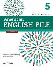 American English File, Level 5 by Christina Latham-Koenig and Clive Oxenden...