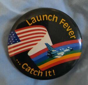 Vintage space shuttle button launch fever catch it