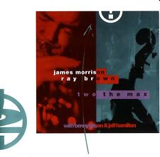 #>  (JAZZ) JAMES MORRISON - RAY BROWN / TWO THE MAX