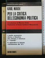PER LA CRITICA DELL'ECONOMIA POLITICA. Marx. Editori Riuniti.