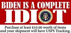"Anti Joe Biden Bumper Sticker ""BIDEN IS A COMPLETE IDIOT"" Seal 8.6"" x 3"" Sticker"