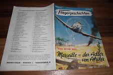 FLIEGERGESCHICHTEN  # 22 -- HANS-JOACHIM MARSEILLE  // ADLER von AFRIKA  /  1954