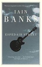 Espedair Street, Banks, Iain, Excellent Book