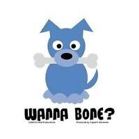 WANNA BONE? Naughty Puppy Dog HIGH QUALITY VINYL CAR  TRUCK STICKER/DECAL