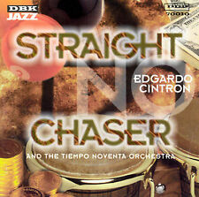 NEW - Straight No Chaser by Cintron, Edgardo