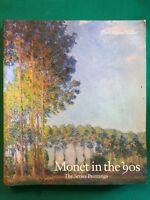 Monet in the '90s. The series paintings - Paul Hayes Tucker