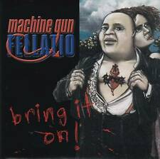 Machine Gun Fellatio - Bring It On CD