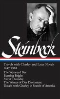 Travels With Charley and Later Novels, 1947-1962 : 1947-1962, Hardcover by St...