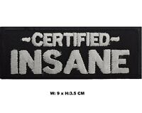 Certified INSANE Title Embroidered  Sew / Iron-on Patch Biker Badge