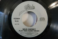 Wild Cherry, Play That Funky Music / Hot To Trot, Epic 15-2352 Funk Soul