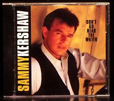 Don't Go Near the Water by Sammy Kershaw (CD, Oct-1991, Mercury Nashville)