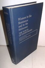 Contributions in Women Studies Women in the Resistance and in the Holocaust 1st
