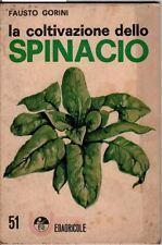 La coltivazione dello spinacio. Fausto Gorini