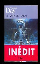 Thomas DAY La voie du sabre, Folio SF 115 2002