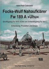 """Dabrowski: Focke-Wulf Nahaufklärer Fw 189 A """"UHU"""" Entwicklung Produktion Einsatz"""