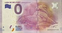 BILLET 0  EURO  LION DE BELFORT BARTHOLDI  FRANCE 2016 NUMERO 100