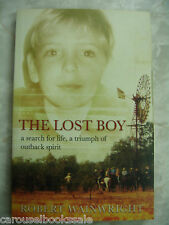 The Lost Boy Search For Life Triumph Outback Spirit Robert Wainwright pbB10